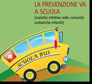 La prevenzione va a scuola